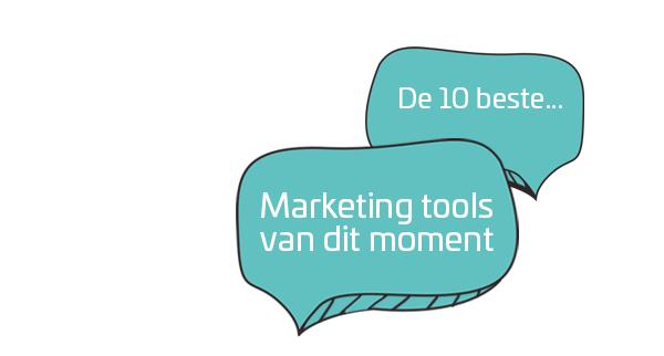 De 10 beste marketing tools van dit moment